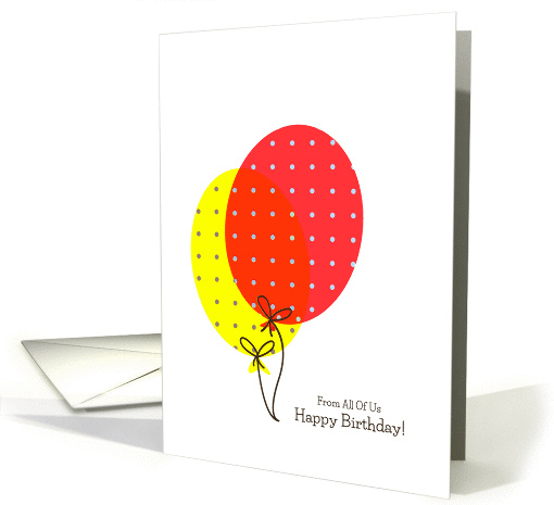 From All Of Us Birthday Cards, Big Colorful Balloons card (1245410)