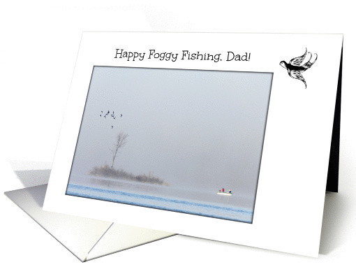 Happy Father's Day Dad -- Fishing in the Fog card (1229858)