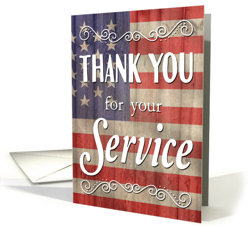 Thank You for Your Service with Flag for Veterans Day card (1437988)