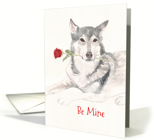 Husky/Wolf With Rose - Be My Valentine card (1357126)