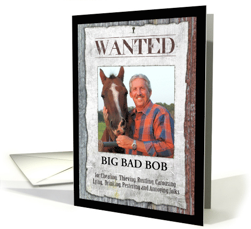 Western Outlaw Wanted Poster Photo Card Birthday card (1389408)