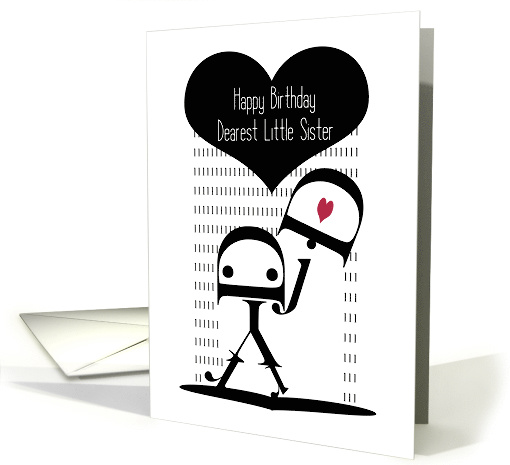Happy Birthday, Little Sister, Robot Girl, Typography Art card