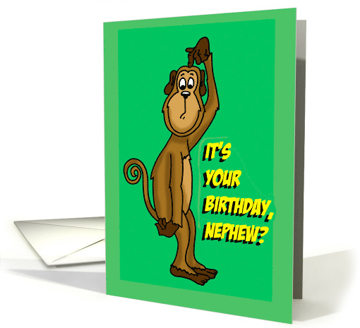 Birthday Card For a Nephew From Uncle with a Monkey card (1478354)