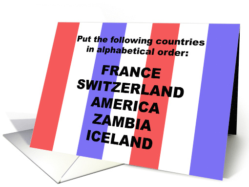 4th of July Card Put These Countries in Alphabetical Order card