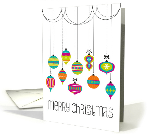 Christmas Greetings Colorful Dangling Ornaments Greeting card