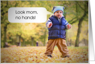 Little Boy No Hands First Steps Humor card