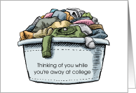 Away at College Thinking of You Humor Laundry Loads card