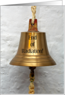 End of Radiation Treatments Survivors' Bell Congratulations card