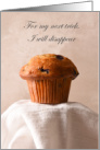 Disappearing Magic Trick Blueberry Muffin Day Poof Follw the Crumbs card