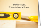 Brother in Law 60th Birthday Carpenter Level and Horizontal Pun Humor card