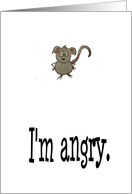 Mouse Angry Sorry Love You Card
