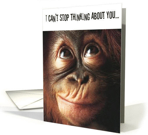 Monkey Cute Thinking About You card (170718)