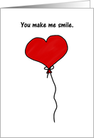 Red Heart Balloon You Make Me Smile Cute Whimsical Humor card