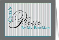cousin be my best man gray stripes card