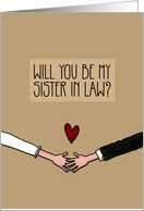 Will you be my Sister in Law? card