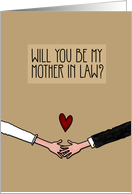 Will you be my Mother in Law? card