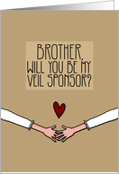 Brother - Will you be my Veil Sponsor? - Lesbian Couple card