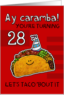 28th birthday cards from greeting card universe 28 years old birthday taco humor card bookmarktalkfo Gallery