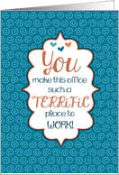 A Terrific Place to Work - Admin Professionals Day card