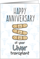 Cute Bandages - Happy Anniversary - Liver Transplant card