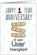 Cute Bandages - Happy 1 year Anniversary - Liver Transplant card