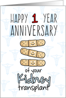 Cute Bandages - Happy 1 year Anniversary - Kidney Transplant card