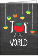 Blackboard Joy to the World with Tomato Varieties card