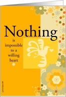 nothing is impossible to a willing heart card