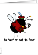 to bee or not to bee card