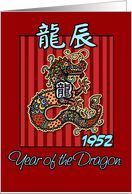 born in 1952 - year of the Dragon card