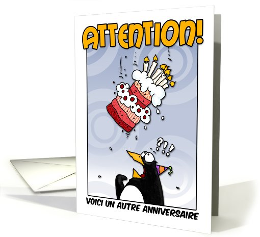 LOOK OUT!  Here comes another birthday! - French card (410673)