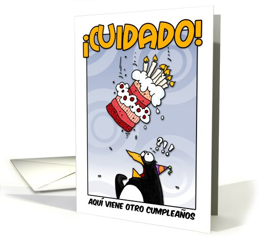 LOOK OUT!  Here comes another birthday! - Spanish card (410677)