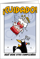 LOOK OUT! Here comes another birthday! - Spanish card