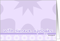 with sincere apologies card