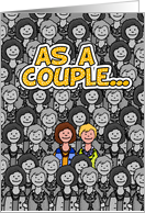 Lesbian Couple Stands Out - Happy Anniversary card