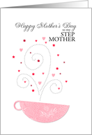 Stepmother - teacup - Happy Mother's Day card
