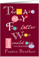 Foster Brother - Four Letter Words - Birthday card