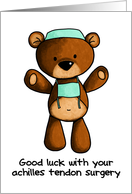 Achilles Tendon Surgery - Scrub Bear - Get Well card