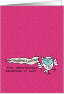 Chemo Treatment Over - Pediatric Cancer Patient Encouragement card
