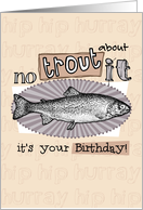 No trout about it - Birthday card