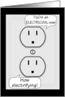 Congratulations on Becoming An Electrician-Electrical Outlets Talk card