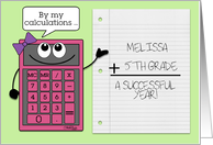 Personalized Back to School for Girl's Name & Grade -Pink Calculator card
