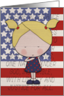 Happy 4th of July- Pledge of Allegiance- Little Blond Haired Girl card
