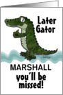Customizable You'll Be Missed, Marshall, Later Gator, Alligator card