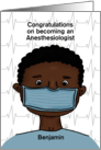 Customizable Congratulations Becoming Anesthesiologist Dark Skin Male card