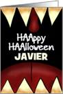 Customizable Name Happy Halloween for Javier Scary Teeth card