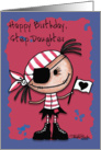Happy Birthday Step Daughter-Primitive Pirate Rag Doll Girl card