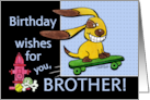 Birthday for Brother- Skateboarding Dog-yEARS Fly By card