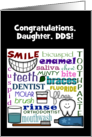 Customizable Congratulations Dentist for Daughter-Dental Terms Art card