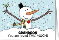 Snowman w/ Outstretched Limbs-Customizable Christmas for Grandson card